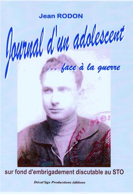 Jean Rodon, son récit sur le début de la guerre et ce départ au STO...
