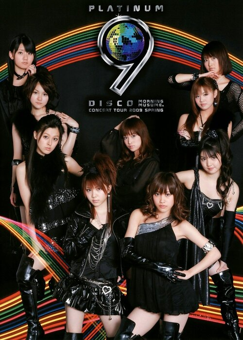 Morning Musume Concert Tour 2009 Haru~ Platinum 9 Disco ~