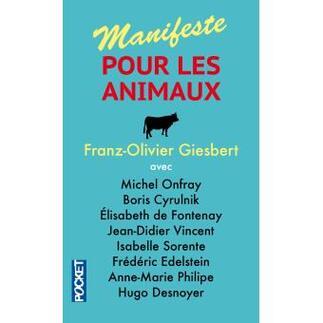 Manifeste pour les animaux - Franz-Olivier Giesbert