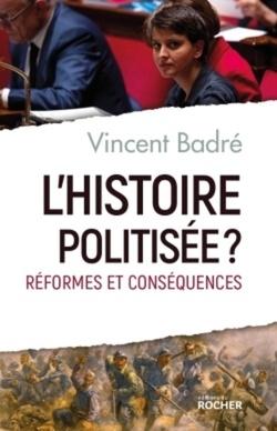 L'Histoire politisée ?  -  Vincent Badré
