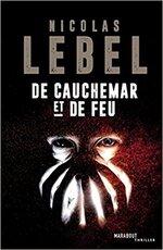 De cauchemar et de feu de Nicolas Lebel