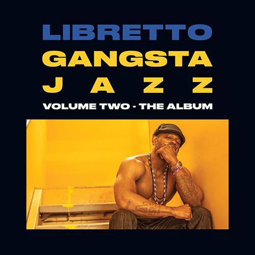 Libretto - Gangsta Jazz 2 (2016) [Hip Hop Jazz]