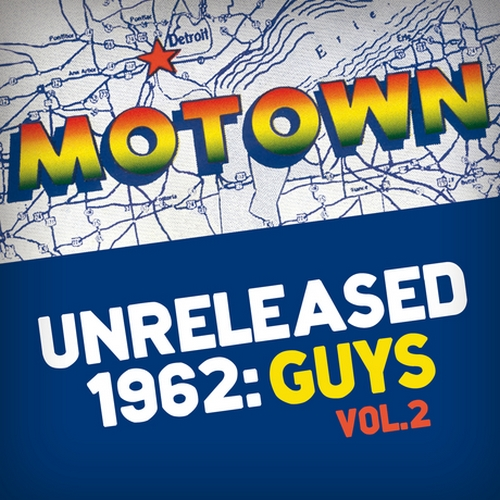 "Various Artists : "" Motown Unreleased 1962 : Guys Vol. 2 "" CD Motown Records [UK]"