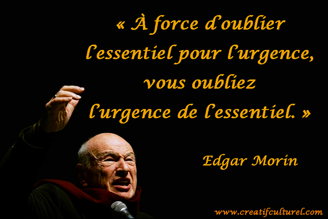 http://www.creatifculturel.com/wp-content/uploads/2013/11/edgar-morin-citation3.jpg