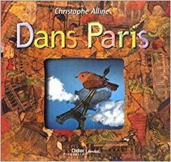 """Résultat de recherche d'images pour """"Album jeunesse """"Dans Paris"""" Christophe Alline"""""""