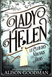 Lady Helen, tome 1, d'Alison Goodman