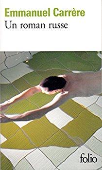 Un roman russe - Emmanuel Carrère