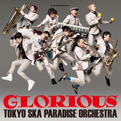 Tokyo Ska Paradise Orchestra - Glorious (2018) [Alternative, Indie]