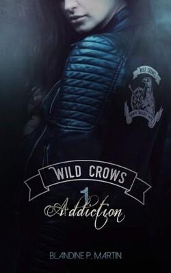 Wild Crows T1  de Blandine P.Martin