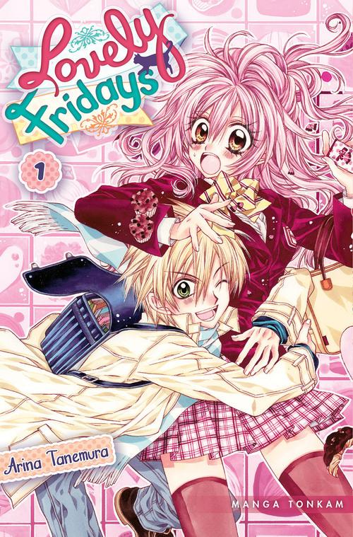 Lovely fridays - Tome 01 - Arina Tanemura
