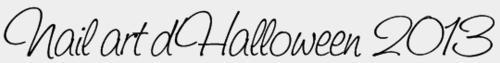 nail art d'halloween 2013