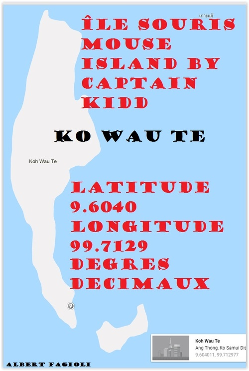 L'île SOURIS (MOUSE ISLAND) du Captain William Kidd. (Albert FAGIOLI)