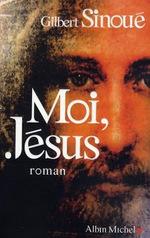 SINOUE Gilbert – Moi, Jésus