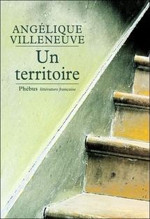 Angélique Villeneuve -Un Territoire