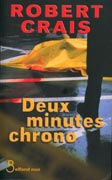Deux Minutes Chrono (Robert Crais)