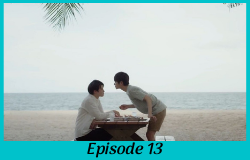 Love by Chance 2 - Episode 13