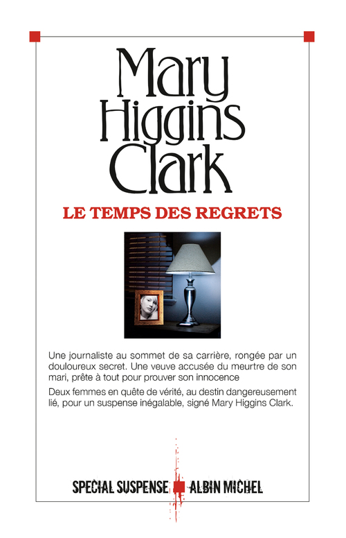 Le temps des regrets - Mary Higgins Clark