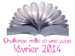 http://lamedulivre.forumactif.com/t8314-mille-et-une-page-fevrier-2014