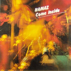 Namaz - Come Inside - Complete LP