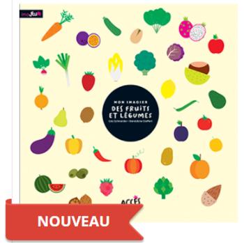 Mon imagier des fruits et légumes aux Editions Accès