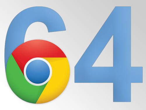 La version finale de Chrome 64 bits est disponible