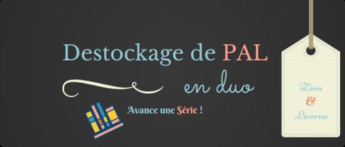 """Challenge """"Destockage de PAL en duo"""" organisé par Zina et Licorne #mission 5"""