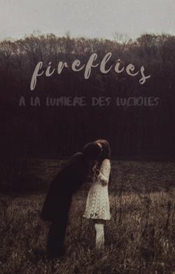 Fireflies (wattpad)