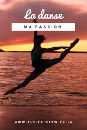 La danse, ma passion