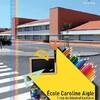 Ecole Caroline Aigle