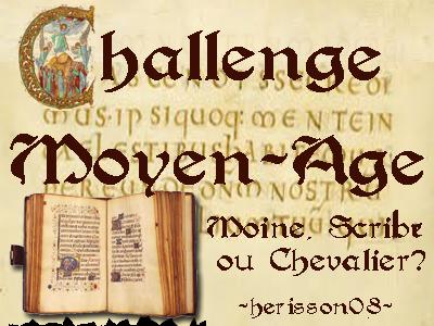 """Challenge """"Moyen Âge"""" organisé par Hérisson08"""