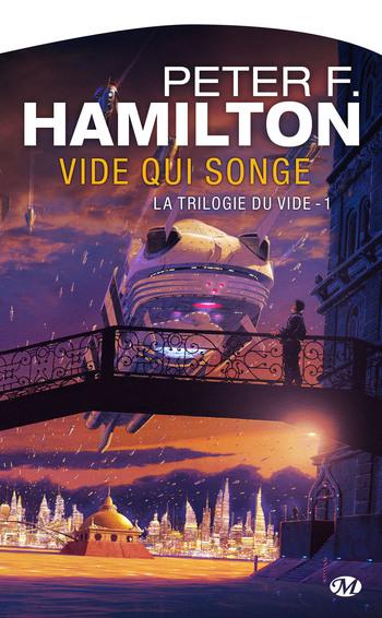 La trilogie du Vide, tome 1 : Vide qui songe - Peter F. Hamilton