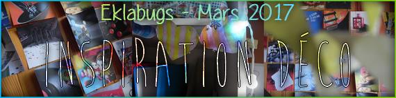 Eklabugs - Mars 2017 | Inspiration déco