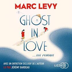 Ghost in love de Marc Levy
