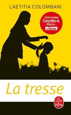 Lecture - La tresse (Laetitia Colombani)