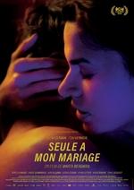 Affiche Seule à mon mariage (FIFF 2018)