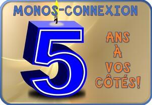 Monos-Connexion : 5 Ans à vos Côtés