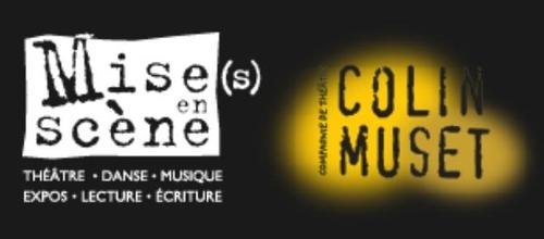 Mise(s) en Scène / Colin Muset