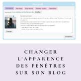 [Codage]  Changer l'apparence des fenêtres sur son blog