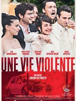 """Cinéma Corse à Cannes  – """"Une vie violente"""" 2017"""