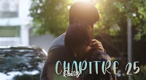 Chapitre 25 : Reality