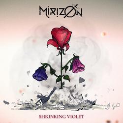 MIRIZØN Shrinking Violet