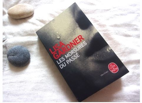 Les morsures du passé- Liza Gardner