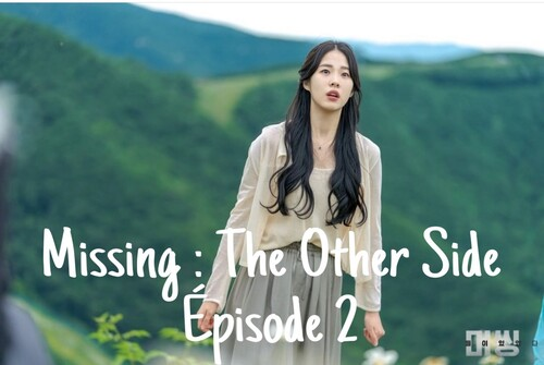 Missing : The Other Side EP02