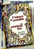 La troisième rive et l'Espace du possible