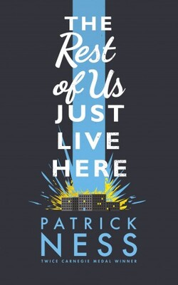 The Rest Of Us Just Live Here de Patrick Ness