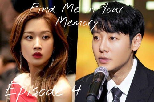 Find Me in Your Memory EP4