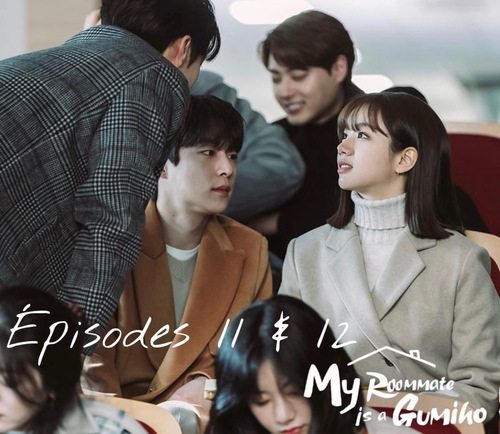 My Roommate is a Gumiho EP11&12