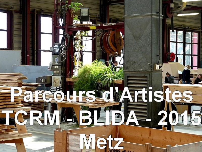 Metz / Parcours d'Artistes 2015 / TCRM-BLIDA / 2...