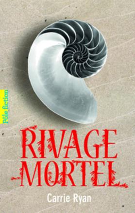 Chronique #16 : Rivage Mortel