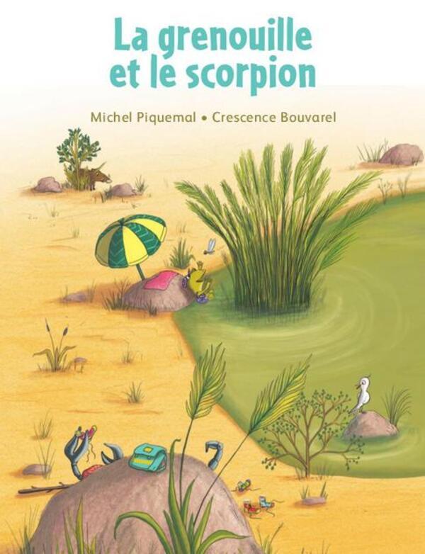 Etincelles 4. Le scorpion et la Grenouille.